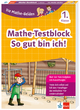 Klett Die Mathe-Helden: Mathe-Testblock So gut bin ich! 1. Klasse