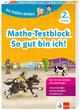 Klett Die Mathe-Helden: Mathe-Testblock So gut bin ich! 2. Klasse
