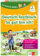 Klett Die Deutsch-Helden: Deutsch-Testblock So gut bin ich! 2. Klasse
