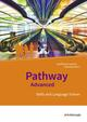 Pathway und Pathway Advanced - Lese- und Arbeitsbücher Englisch für die gymnasiale Oberstufe, Neubearbeitung