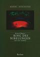 Richard Wagners Ring des Nibelungen und seine Symbole