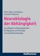 Neurobiologie der Abhängigkeit