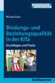 Bindungs- und Beziehungsqualität in der KiTa