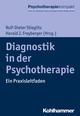 Diagnostik in der Psychotherapie