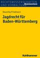 Jagdrecht für Baden-Württemberg