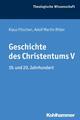 Geschichte des Christentums V