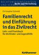 Familienrecht und Einführung in das Zivilrecht