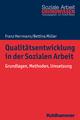 Qualitätsentwicklung in der Sozialen Arbeit