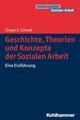 Geschichte, Theorien und Konzepte der Sozialen Arbeit