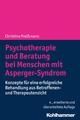 Psychotherapie und Beratung bei Menschen mit Asperger-Syndrom