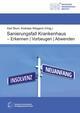 Sanierungsfall Krankenhaus - Erkennen / Vorbeugen / Abwenden