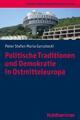 Politische Traditionen und Demokratie in Ostmitteleuropa