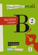 Quaderni del PLIDA B2 - Nuovo esame