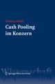 Cash Pooling im Konzern