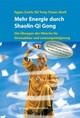 Mehr Energie durch Shaolin-Qi Gong