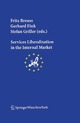 Services Liberalisation in the Internal Market