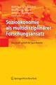 Sozioökonomie als multidisziplinärer Forschungsansatz