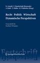 Recht Politik Wirtschaft Dynamische Perspektiven