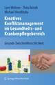 Kreatives Konfliktmanagement im Gesundheits- und Krankenpflegebereich