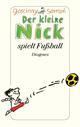 Der kleine Nick spielt Fußball