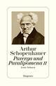 Parerga und Paralipomena: kleine philisophische Schriften II