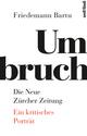 Umbruch - Die Neue Zürcher Zeitung