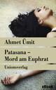 Patasana - Mord am Euphrat