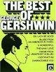 The Best of George Gershwin
