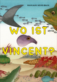 Wo ist Vincent?