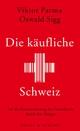 Die käufliche Schweiz