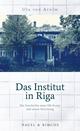 Das Institut in Riga