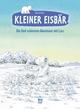 Kleiner Eisbär - Die fünf schönsten Abenteuer mit Lars
