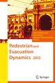 Pedestrian and Evacuation Dynamics 2012
