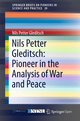 Nils Petter Gleditsch: Pioneer in the Analysis of War and Peace