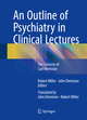 An Outline of Psychiatry in Clinical Lectures