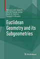 Euclidean Geometry and its Subgeometries
