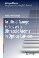Artificial Gauge Fields with Ultracold Atoms in Optical Lattices