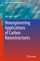 Bioengineering Applications of Carbon Nanostructures