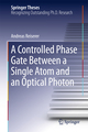 A Controlled Phase Gate Between a Single Atom and an Optical Photon