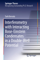 Interferometry with Interacting Bose-Einstein Condensates in a Double-Well Potential
