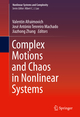 Complex Motions and Chaos in Nonlinear Systems