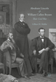 Abraham Lincoln and William Cullen Bryant