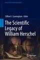 The Scientific Legacy of William Herschel