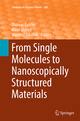 From Single Molecules to Nanoscopically Structured Materials