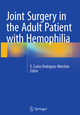 Joint Surgery in the Adult Patient with Hemophilia