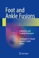 Foot and Ankle Fusions