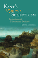 Kant's Radical Subjectivism