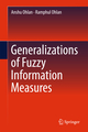 Generalizations of Fuzzy Information Measures