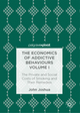 The Economics of Addictive Behaviours Volume I