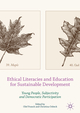 Ethical Literacies and Education for Sustainable Development
